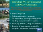 promoting pa environmental and policy approaches