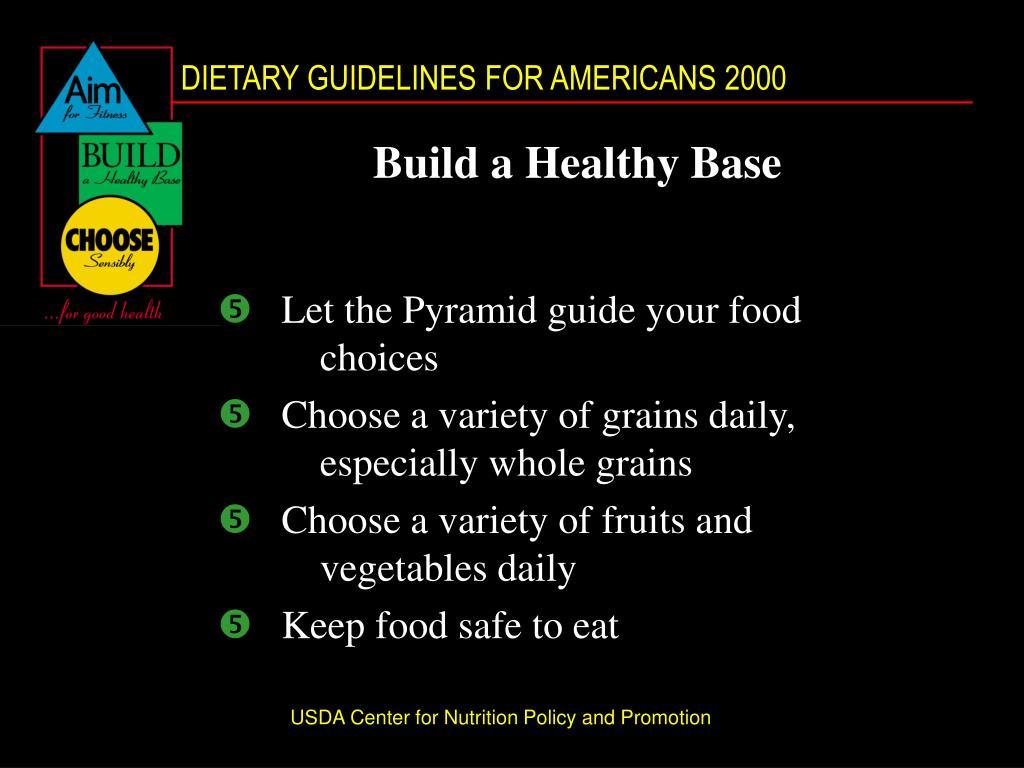 Build a Healthy Base