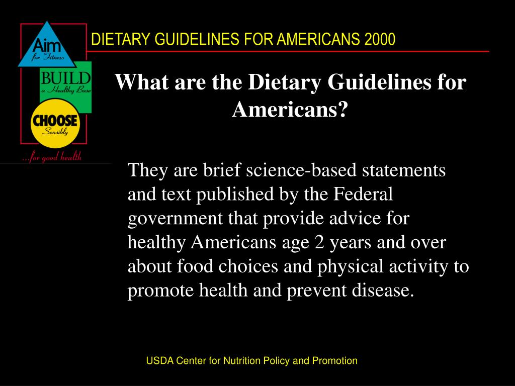 What are the Dietary Guidelines for Americans?