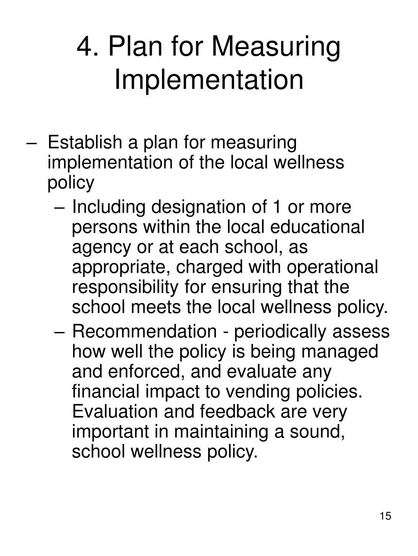 4. Plan for Measuring Implementation
