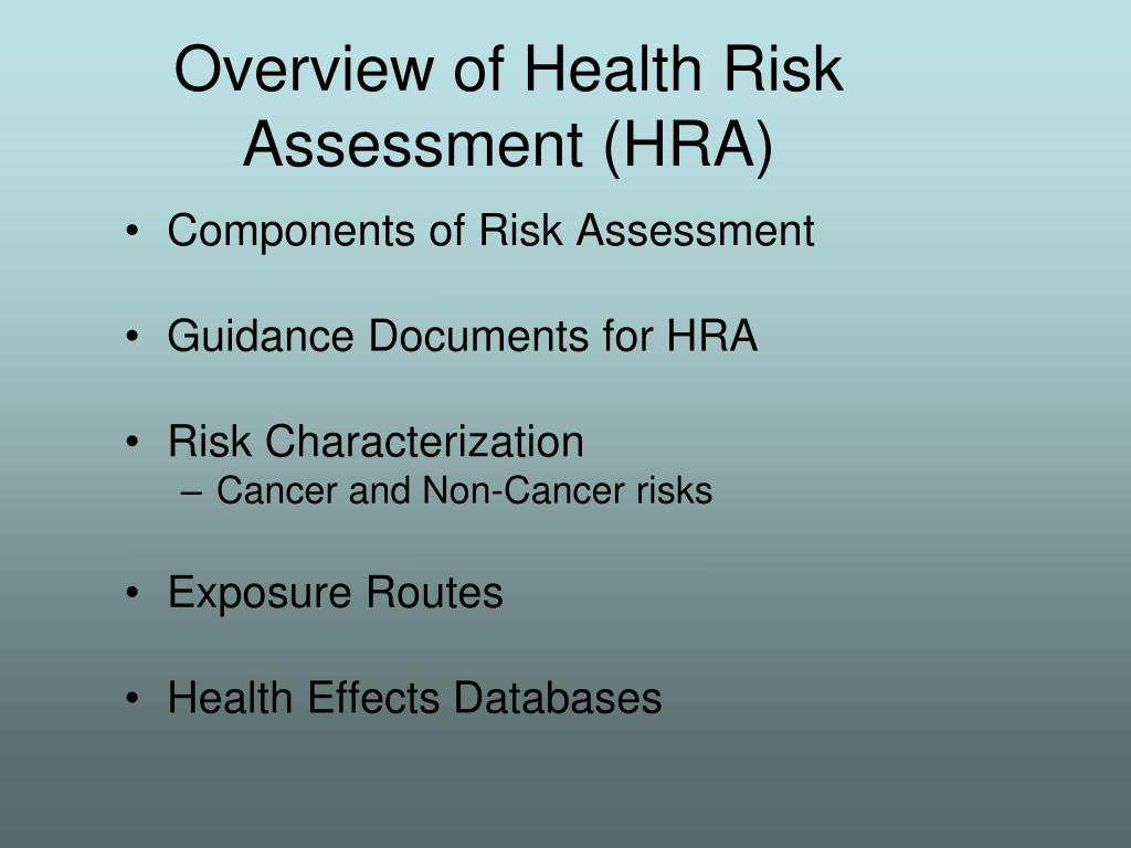 Overview of Health Risk Assessment (HRA)