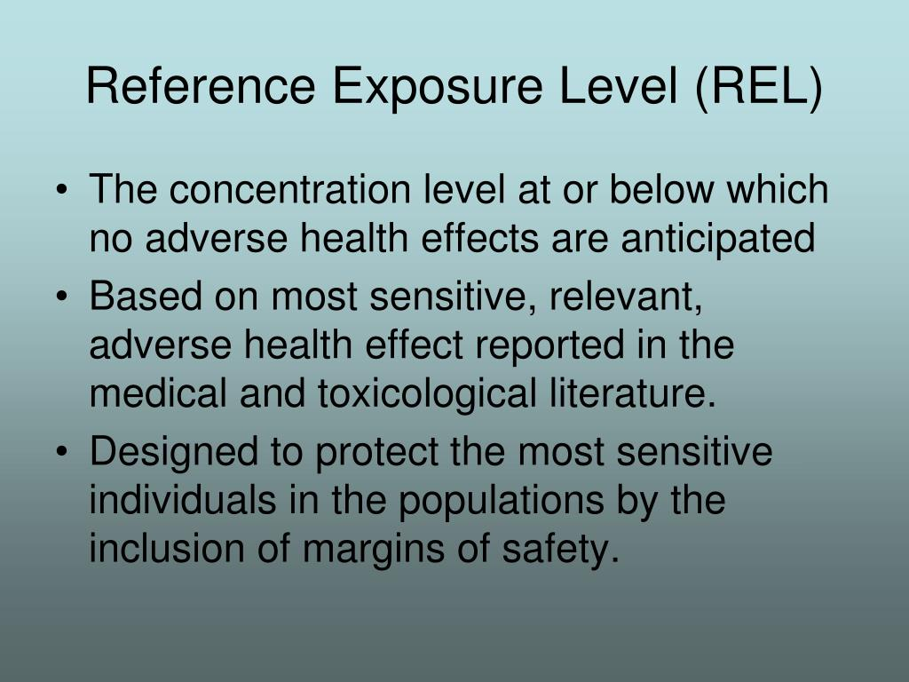 Reference Exposure Level (REL)