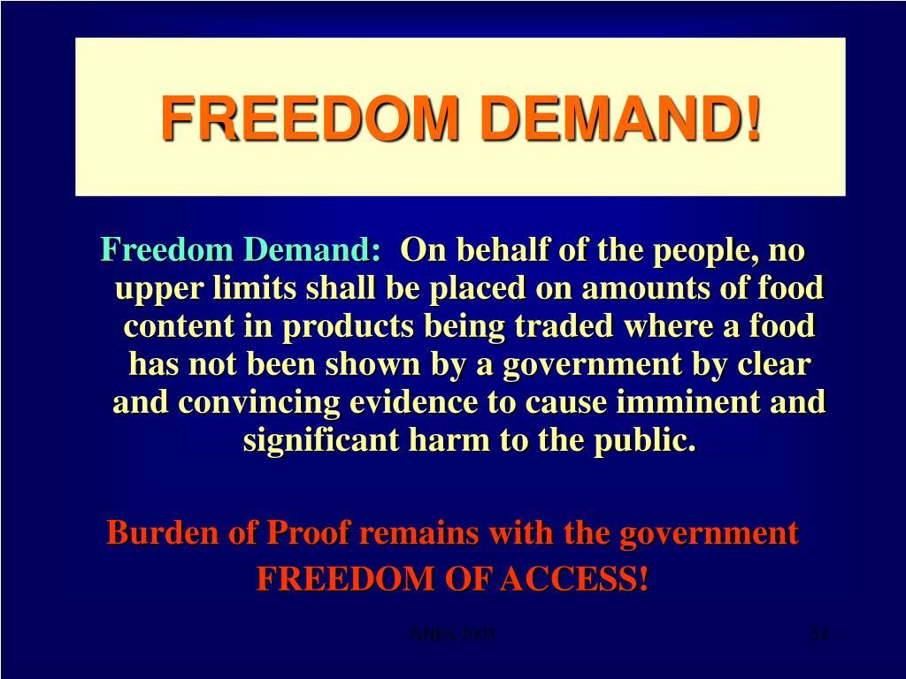 FREEDOM DEMAND!