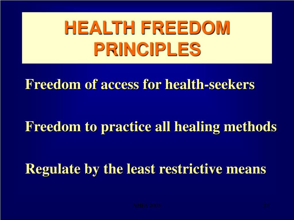 HEALTH FREEDOM PRINCIPLES
