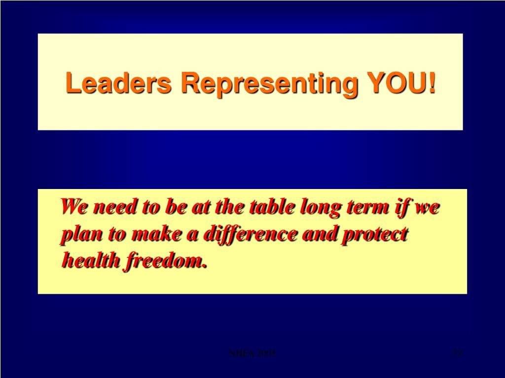 Leaders Representing YOU!