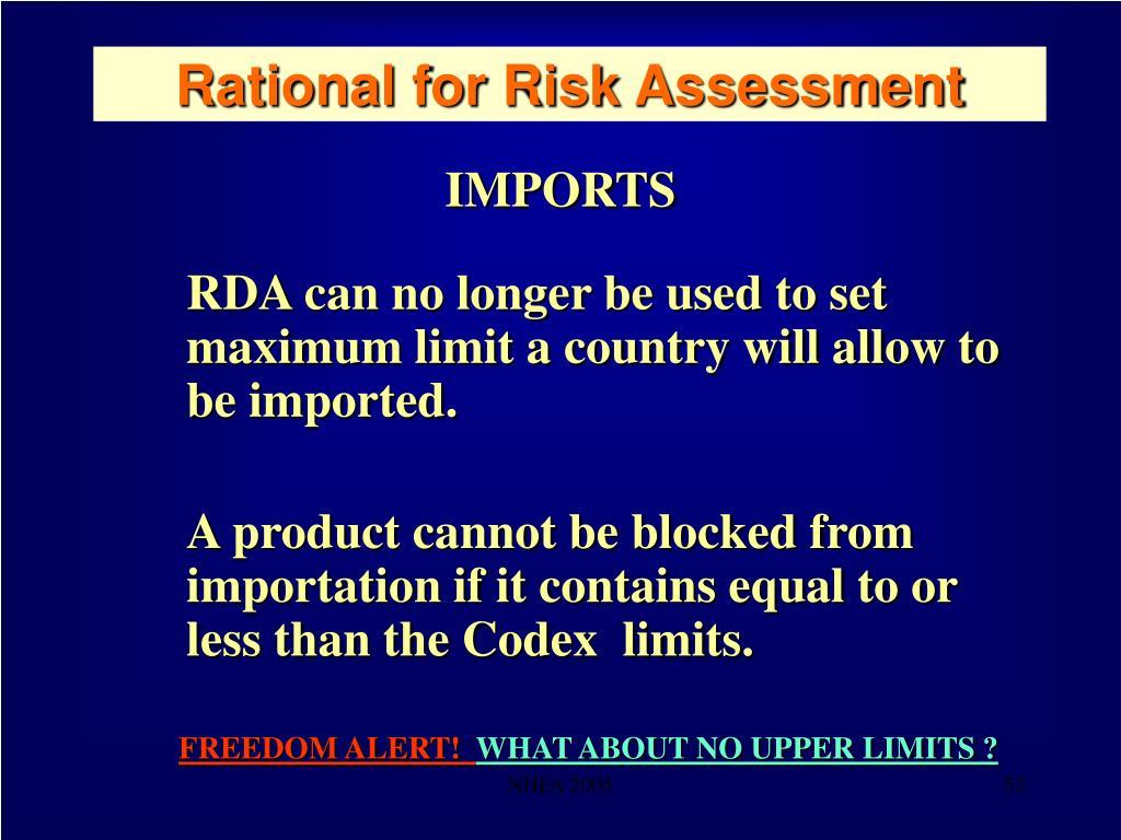 Rational for Risk Assessment