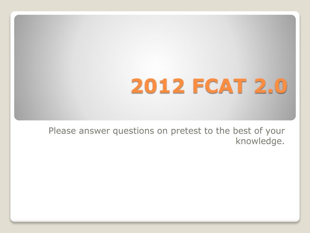 2012 FCAT 2.0