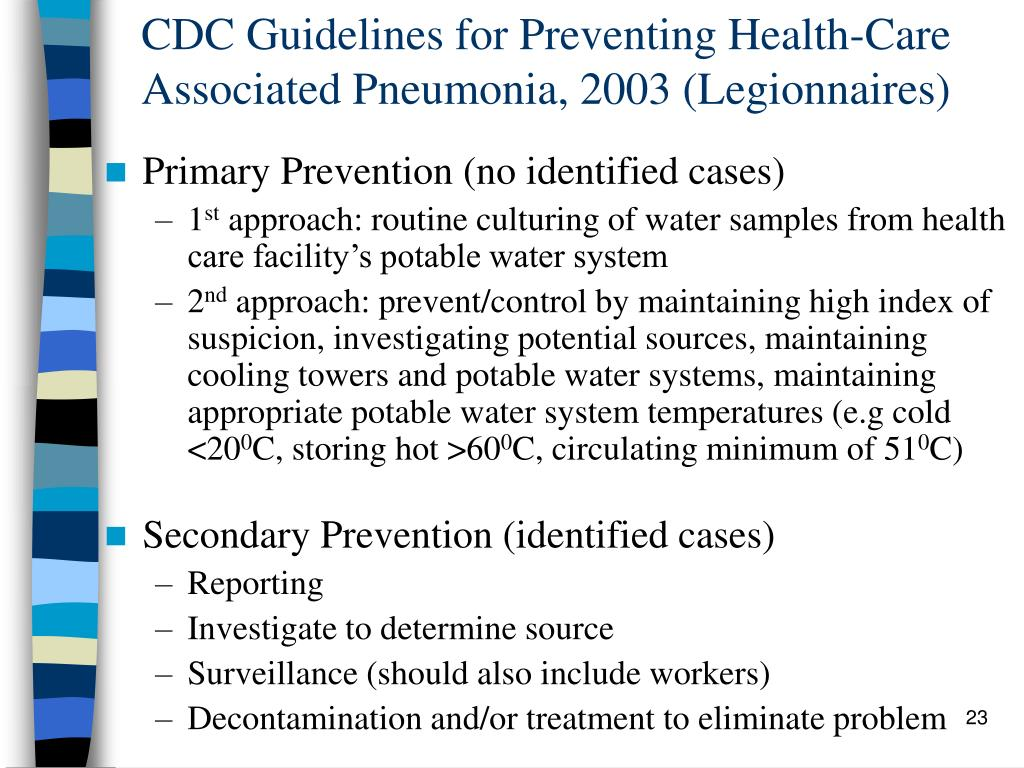 CDC Guidelines for Preventing Health-Care Associated Pneumonia, 2003 (Legionnaires)