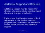 additional support and referrals