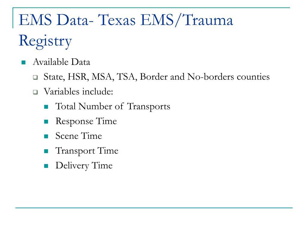 EMS Data- Texas EMS/Trauma Registry