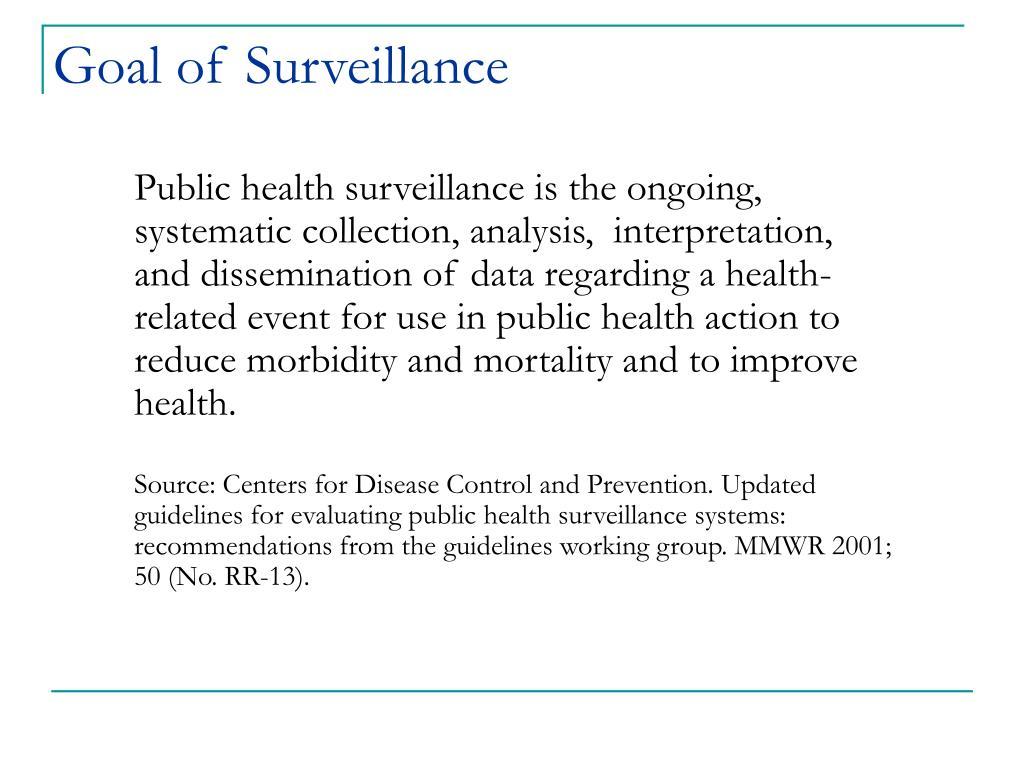 Goal of Surveillance