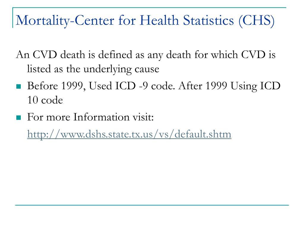 Mortality-Center for Health Statistics (CHS)