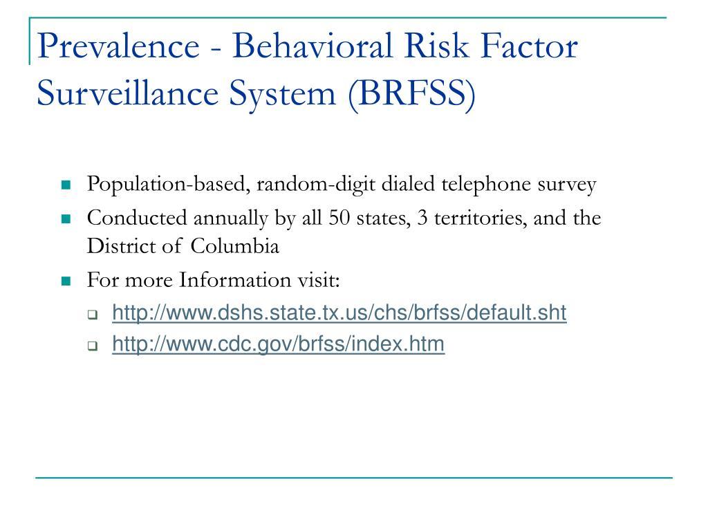 Prevalence - Behavioral Risk Factor Surveillance System (BRFSS)
