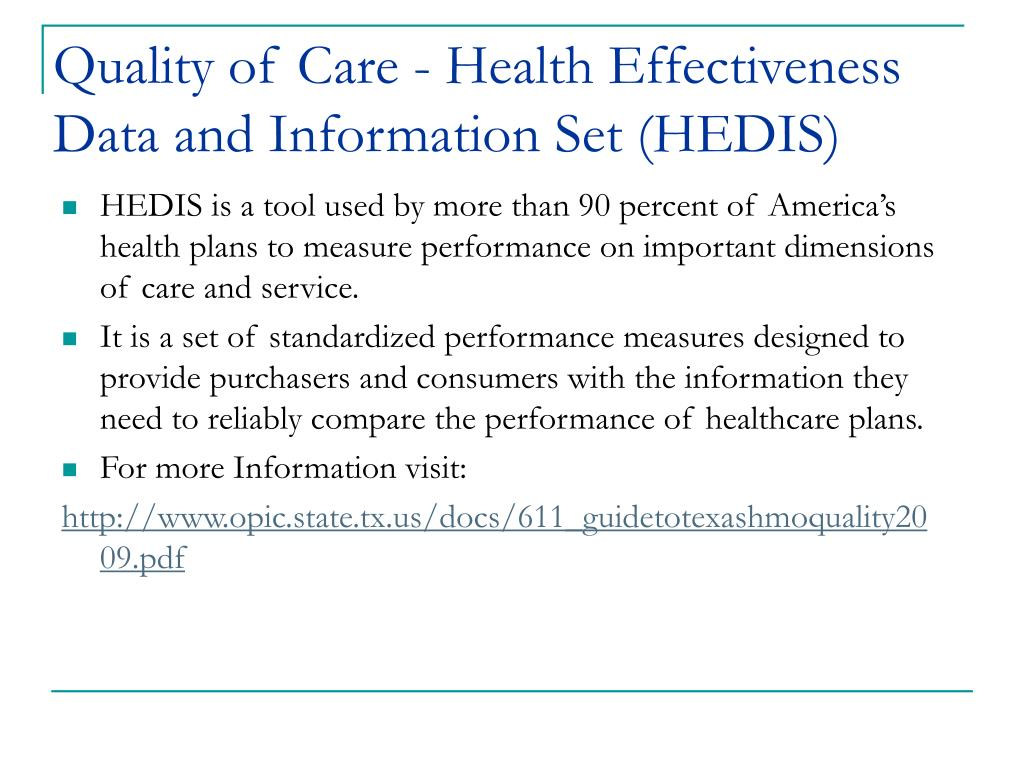 Quality of Care - Health Effectiveness Data and Information Set (HEDIS)