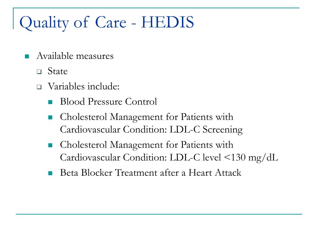 Quality of Care - HEDIS