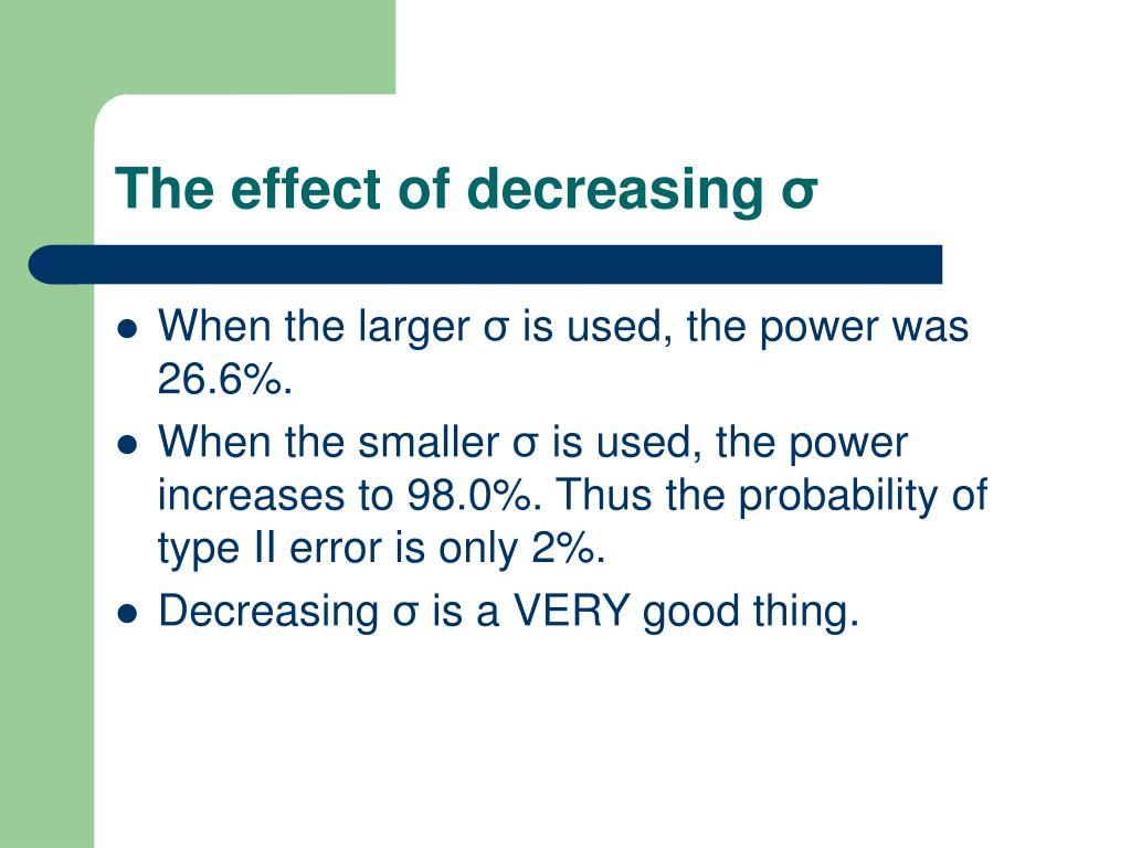 The effect of decreasing