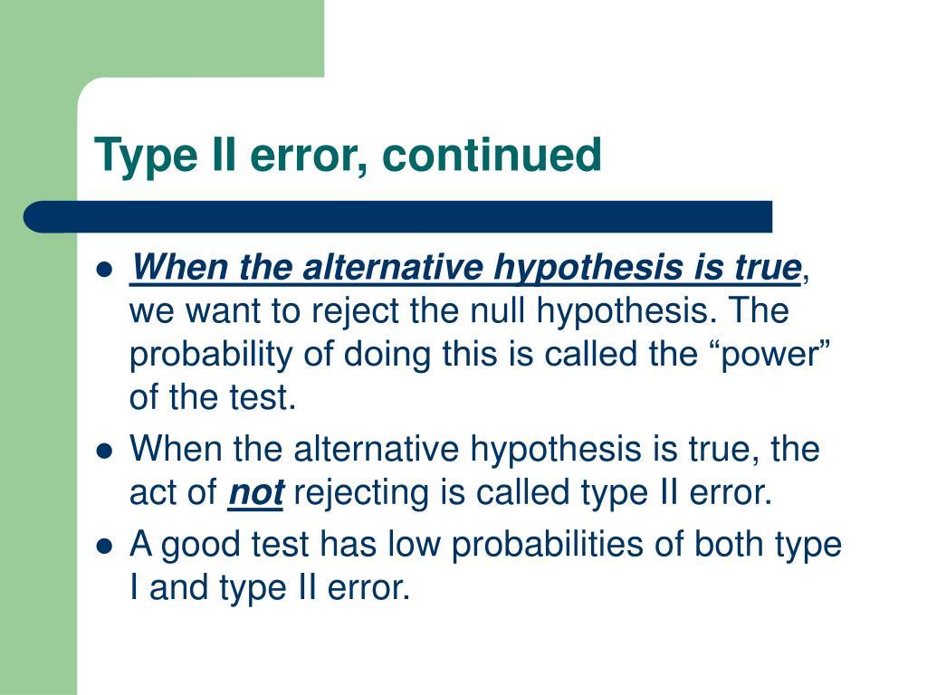 Type II error, continued