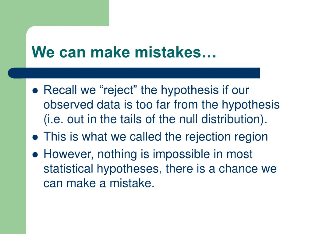 We can make mistakes…