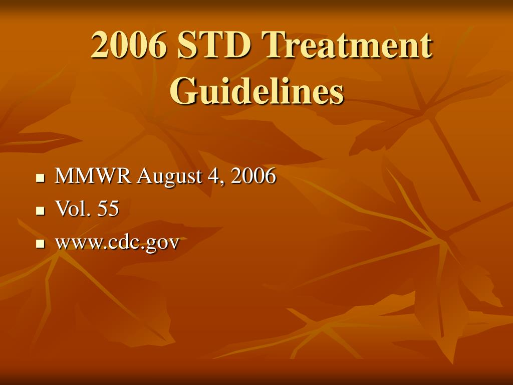 2006 STD Treatment Guidelines