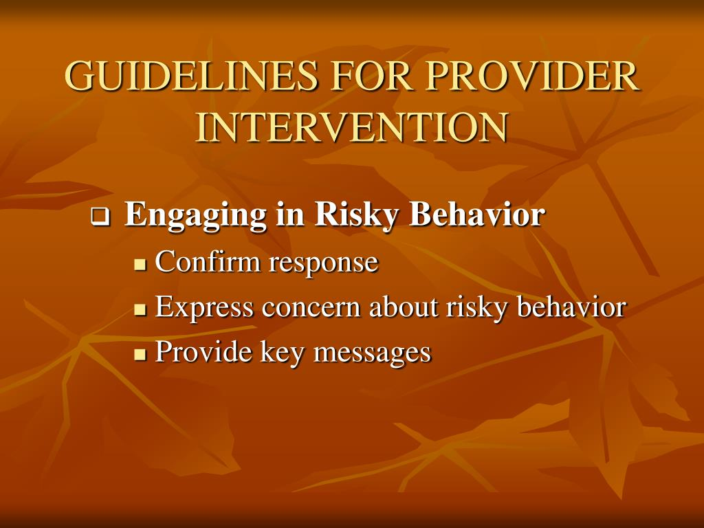 GUIDELINES FOR PROVIDER INTERVENTION
