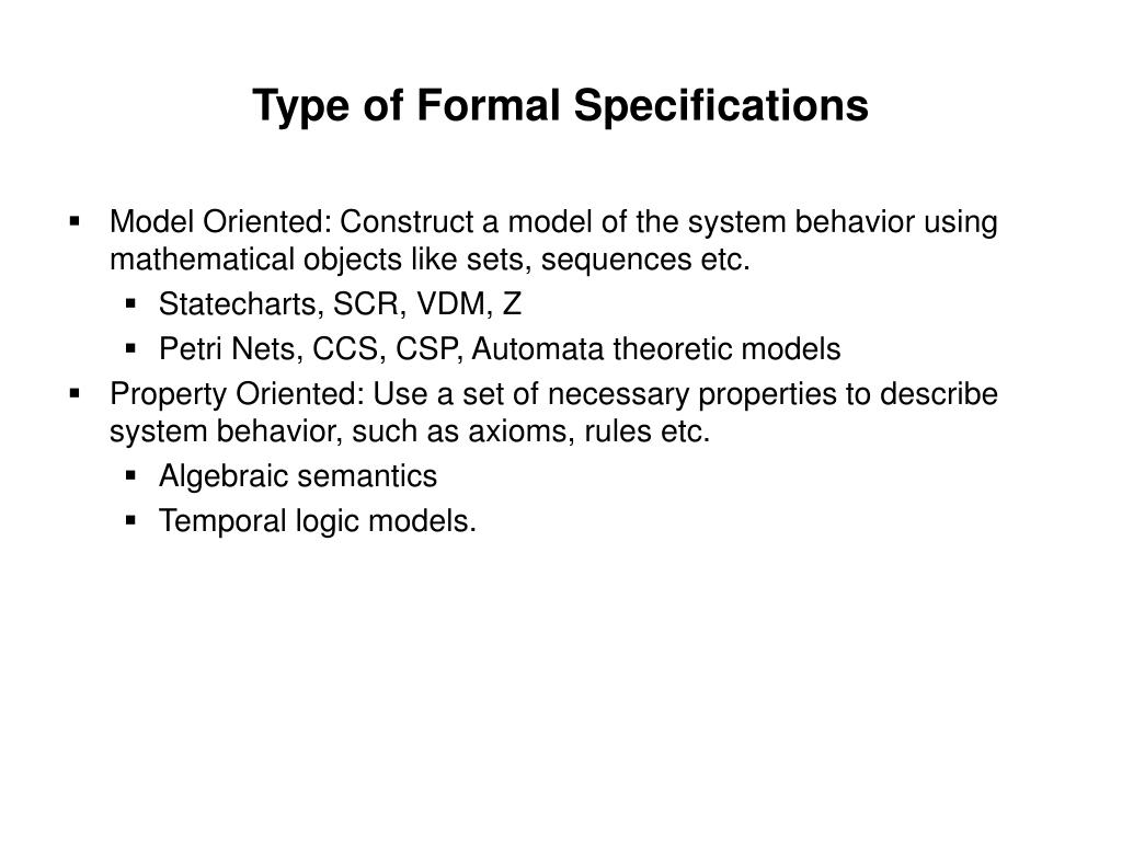 Type of Formal Specifications
