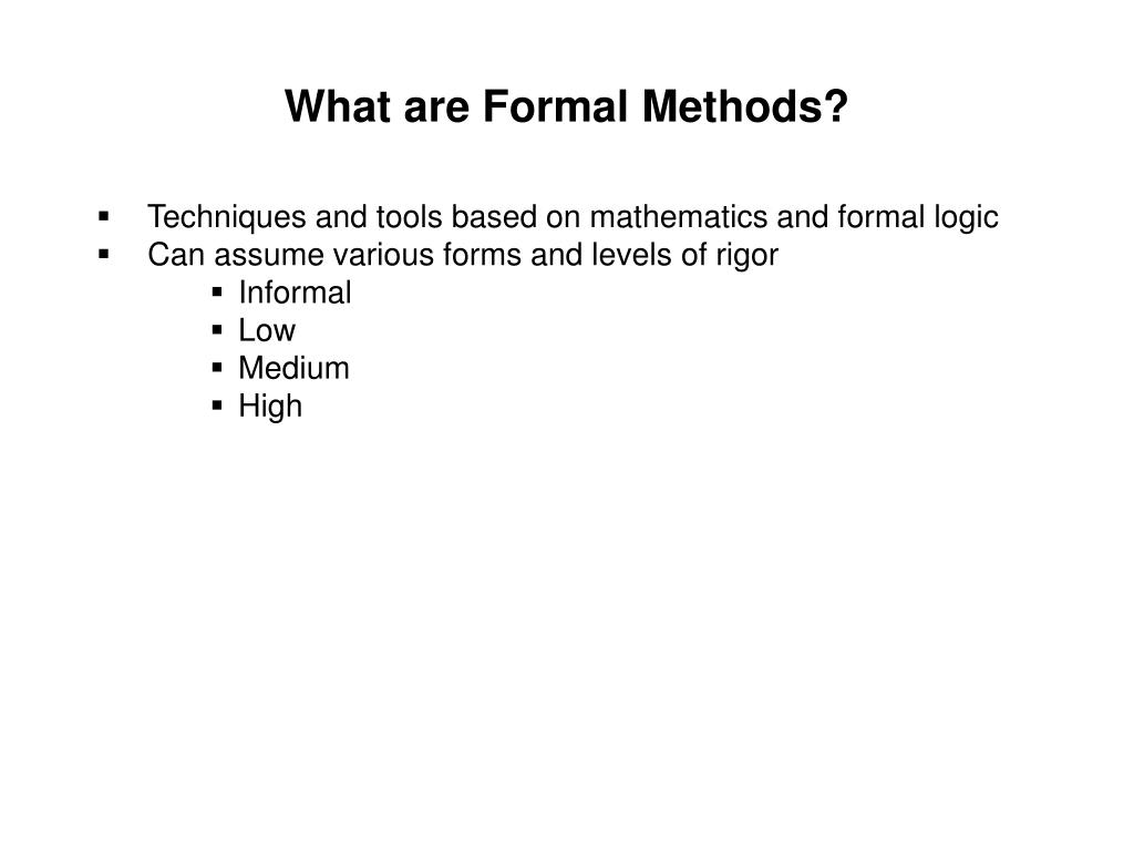 What are Formal Methods?