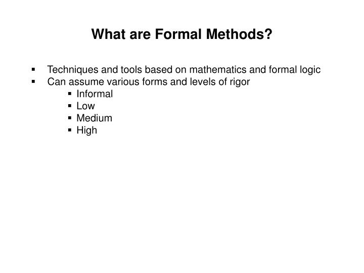 What are formal methods l.jpg