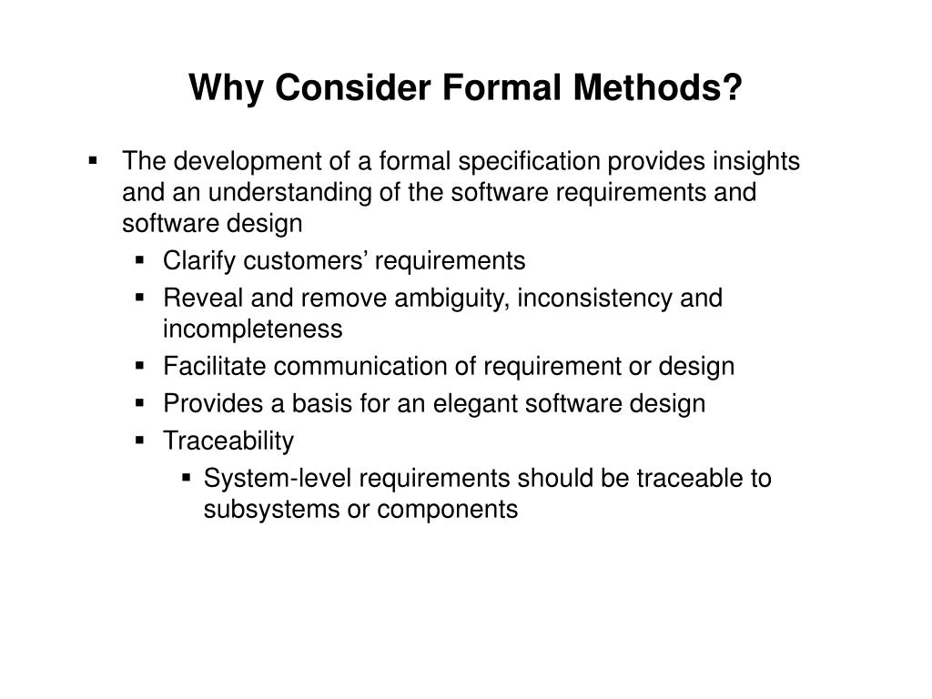Why Consider Formal Methods?