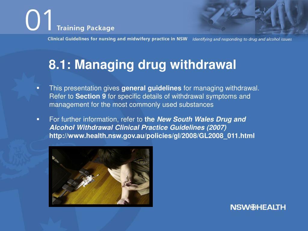 8.1: Managing drug withdrawal