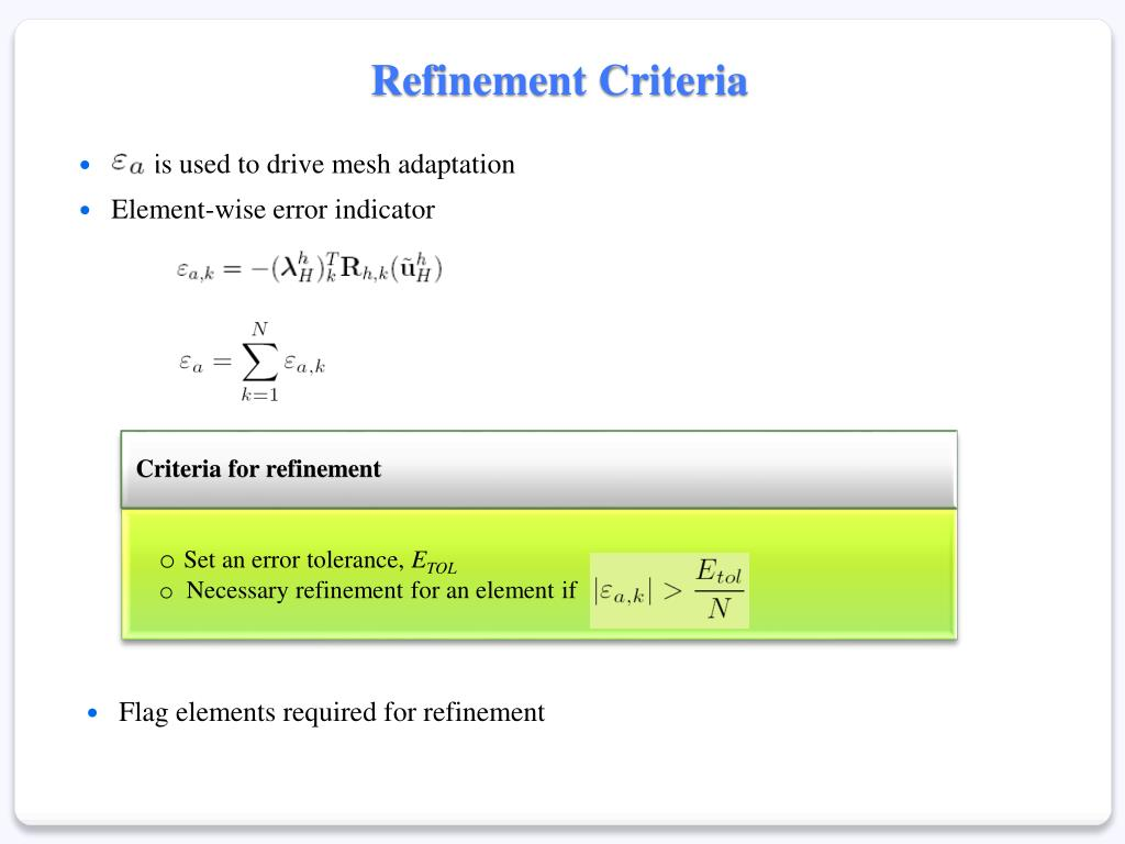 Refinement Criteria