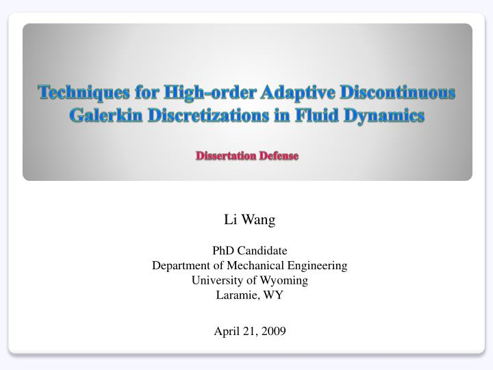 Techniques for High-order Adaptive Discontinuous Galerkin Discretizations in Fluid Dynamics
