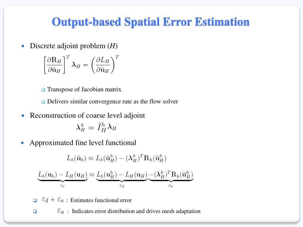 Output-based Spatial Error Estimation