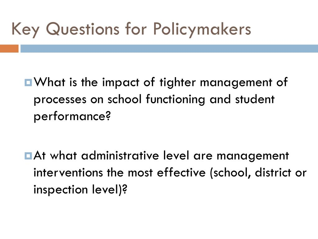 Key Questions for Policymakers