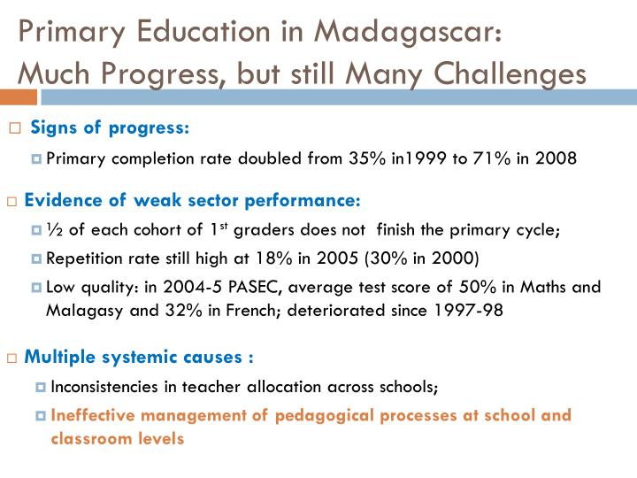 Primary education in madagascar much progress but still many challenges