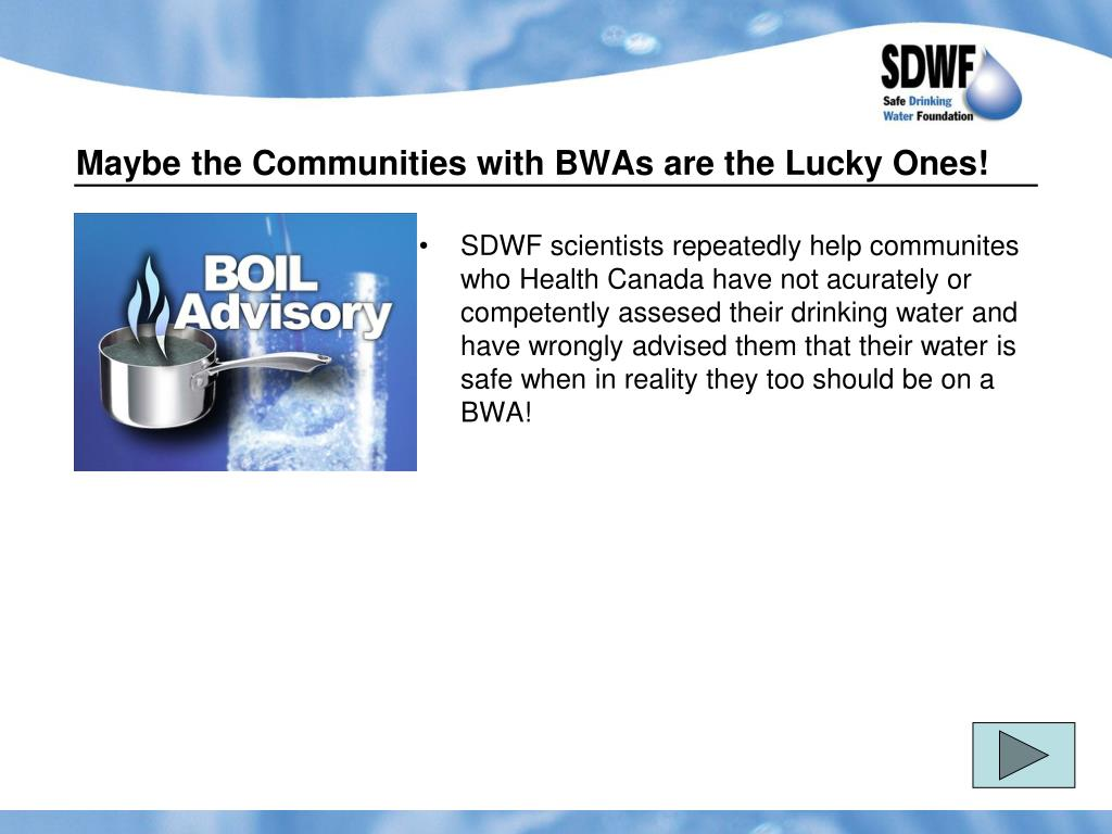 Maybe the Communities with BWAs are the Lucky Ones!