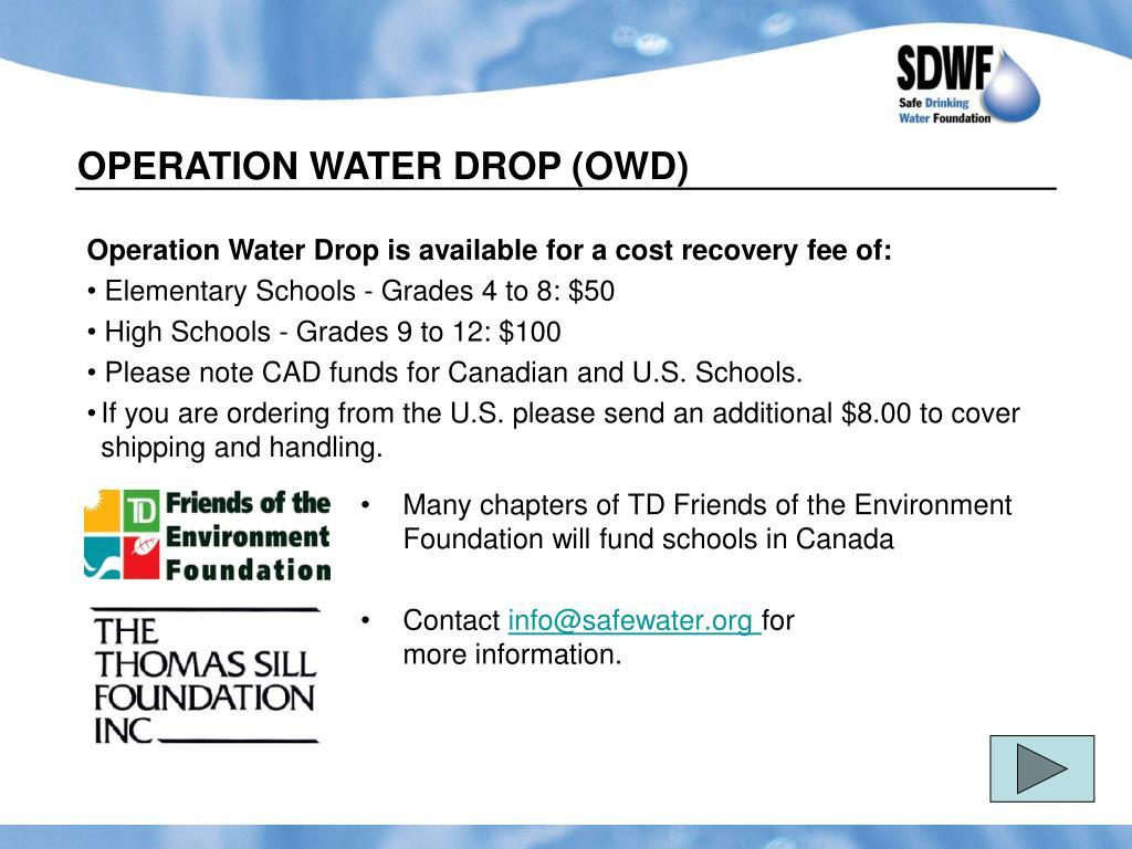 OPERATION WATER DROP (OWD)