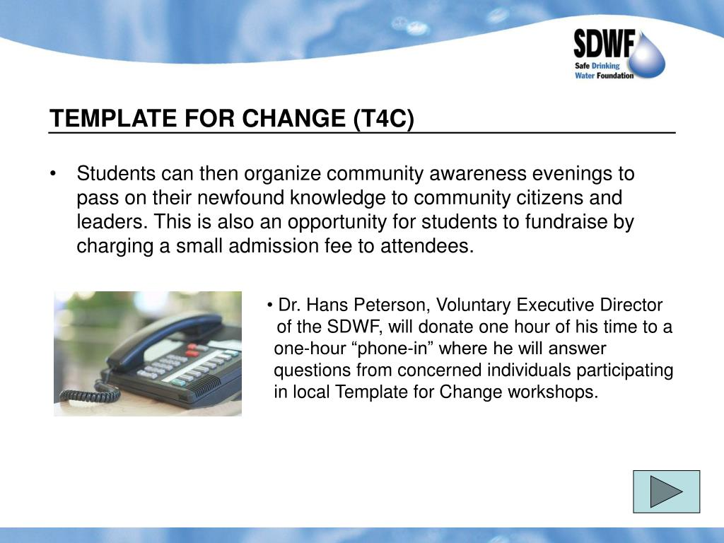 TEMPLATE FOR CHANGE (T4C)
