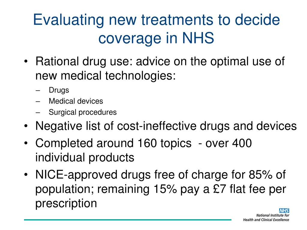 Evaluating new treatments to decide coverage in NHS