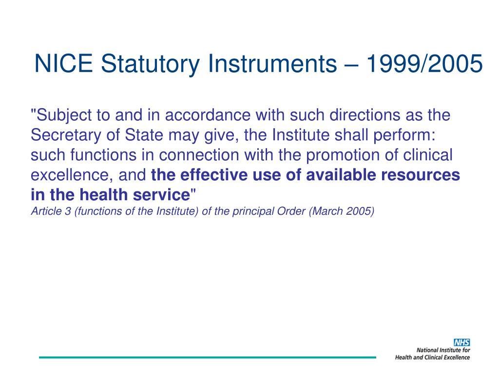 NICE Statutory Instruments – 1999/2005