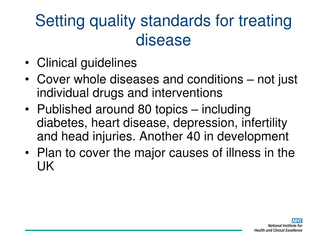 Setting quality standards for treating disease