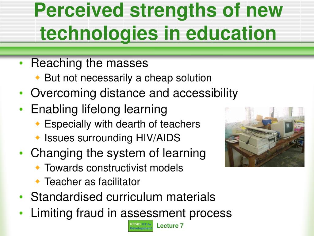 Perceived strengths of new technologies in education