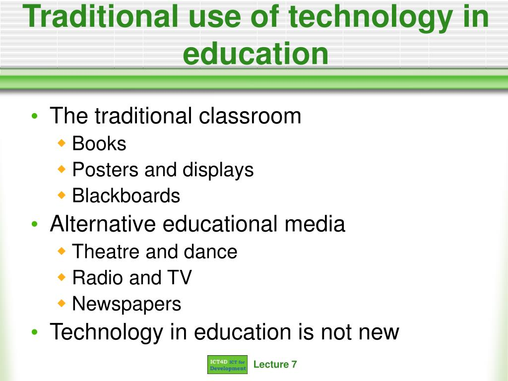 Traditional use of technology in education