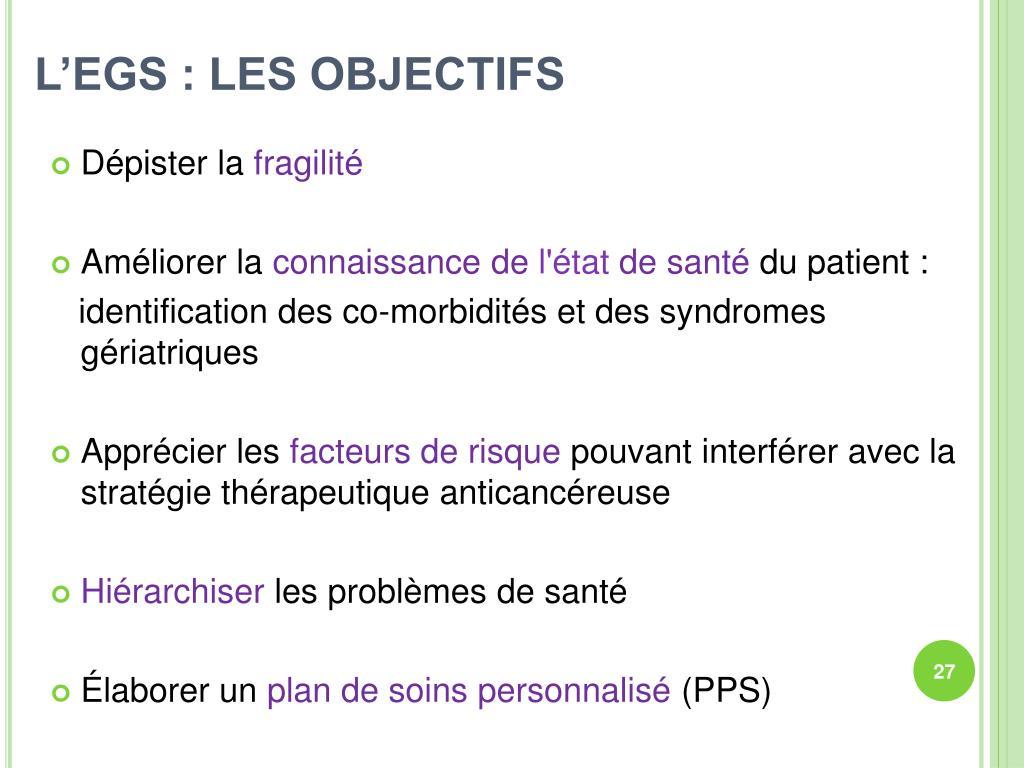 L'EGS : LES OBJECTIFS