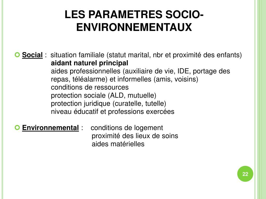 LES PARAMETRES SOCIO-ENVIRONNEMENTAUX
