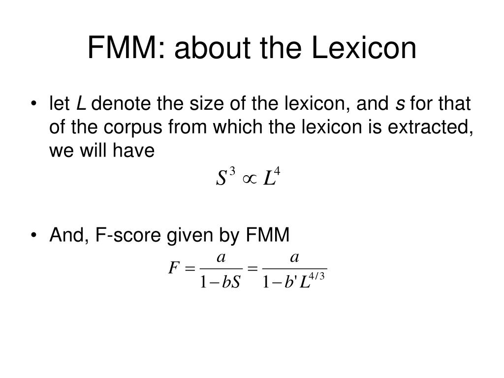 FMM: about the Lexicon