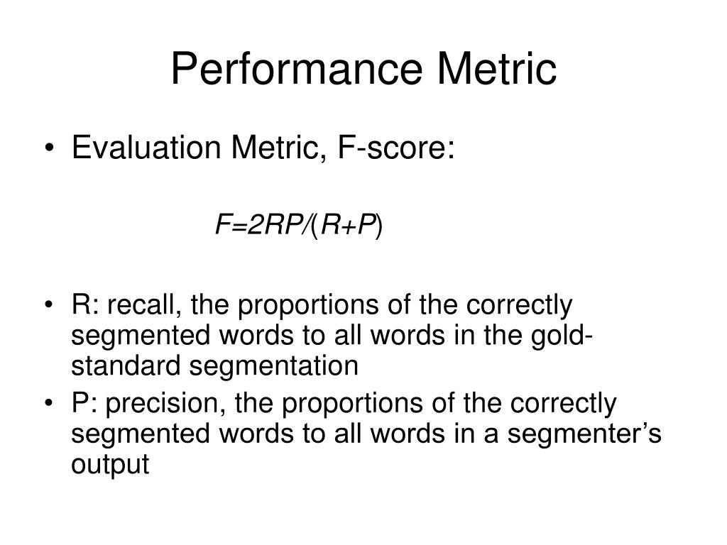 Performance Metric