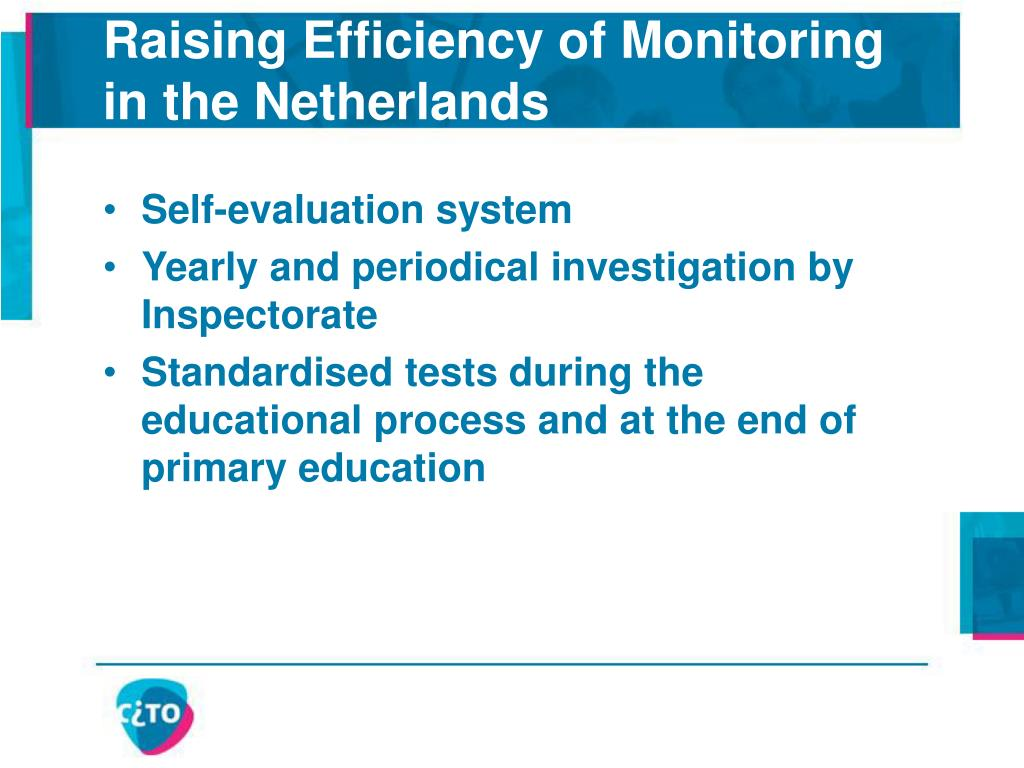 Raising Efficiency of Monitoring in the Netherlands