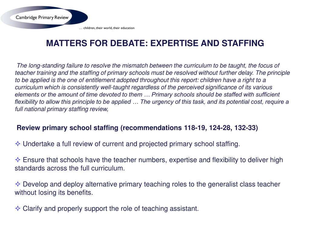 MATTERS FOR DEBATE: EXPERTISE AND STAFFING