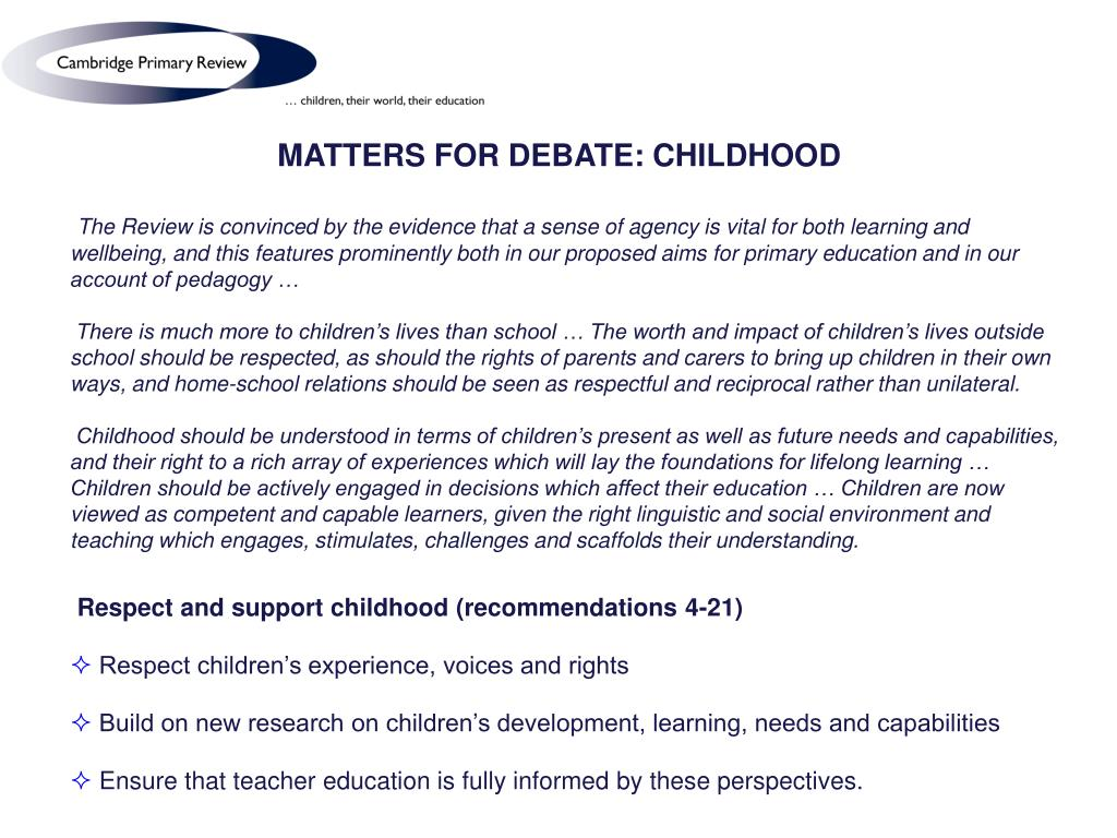 MATTERS FOR DEBATE: CHILDHOOD