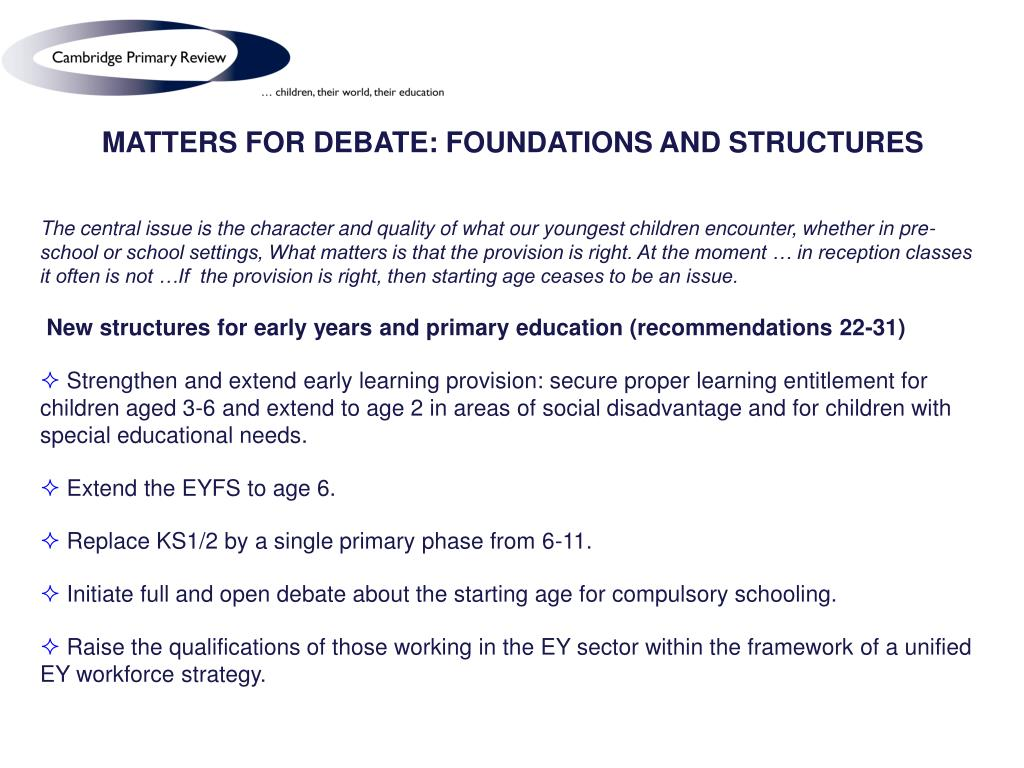 MATTERS FOR DEBATE: FOUNDATIONS AND STRUCTURES